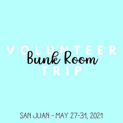 Volunteer Trip (San Juan - May 27-31, 2021)