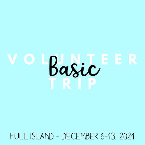 Volunteer Trip (Full Island - December 6-13, 2021)
