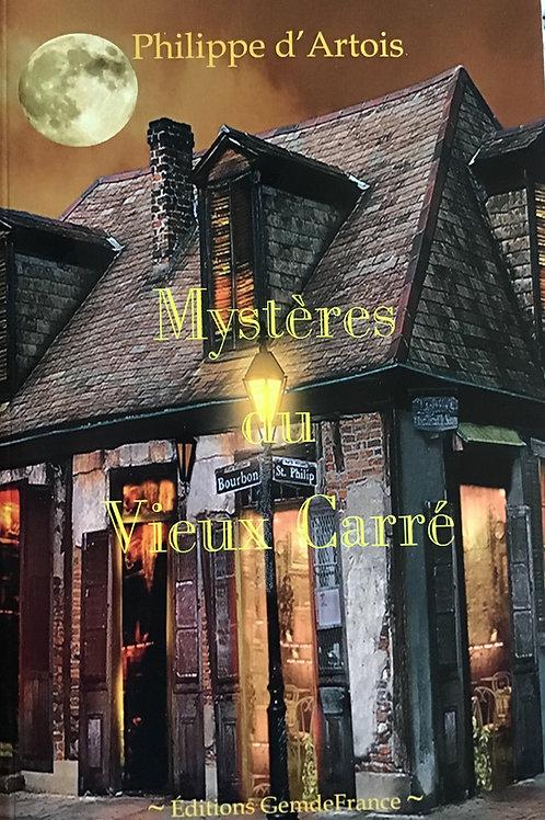 Mystères du Vieux Carré