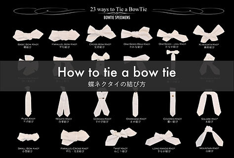 How to tie a bow tie 蝶ネクタイの結び方