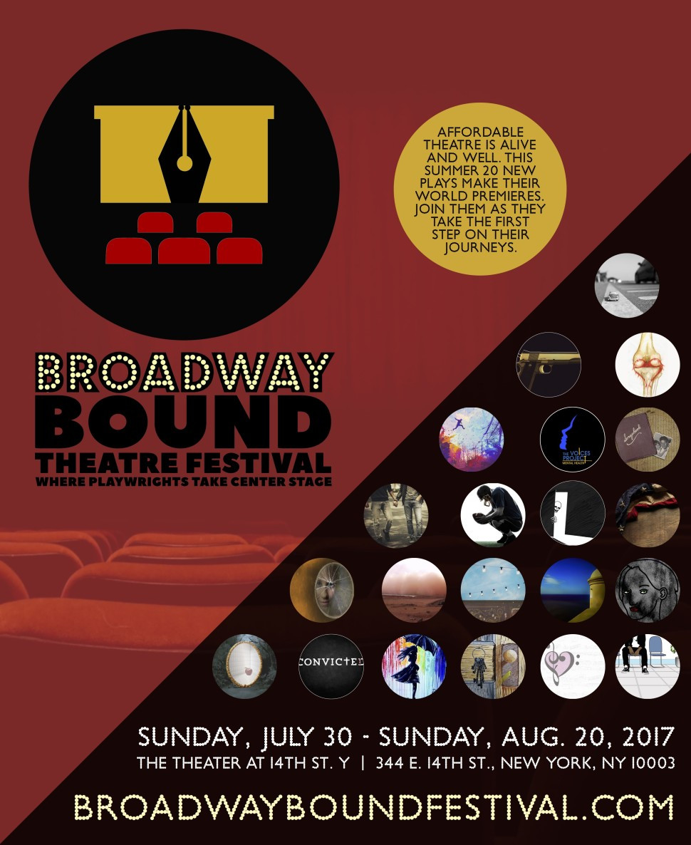 BROADWAY BOUND THEATRE FESTIVAL 2017 SHOWS PLAYS NEW YORK