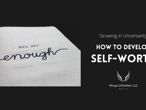How to Develop Self-Worth