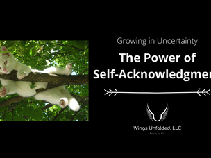 The Power of Self-Acknowledgment