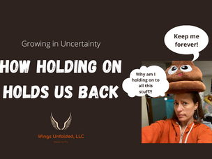 How Holding On Holds Us Back