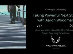 Taking Powerful Steps with Aaron Woodman