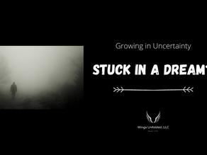 STUCK in a Dream?