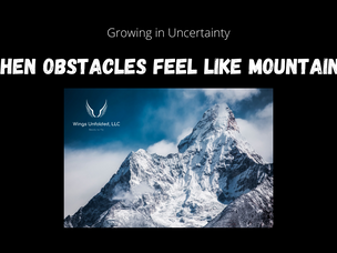 When Obstacles Feel Like Mountains