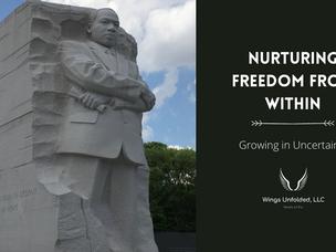 Nurturing Freedom from Within