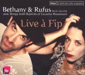 Bethany & Rufus - Live a Fip  | CD
