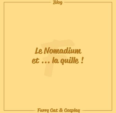 Le Nomadium et ... la quille !