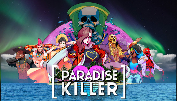 Paradise Killer: Facts vs. Truth vs. Justice vs. Whiskey
