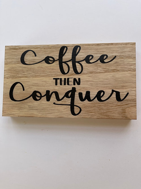 Coffee Then Conquer - Natural
