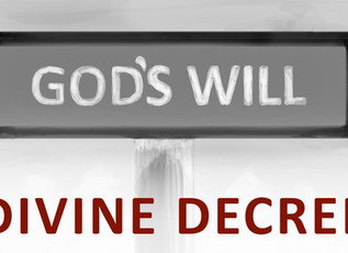 Of God's Eternal Decree - Part 2