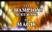 Les champions d'Europe de Magie D8 - Gilles Arthur