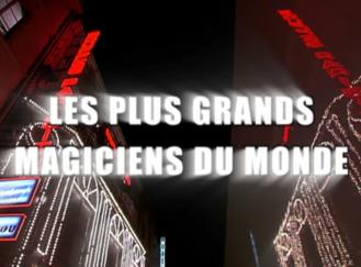 Les plus grands magiciens du monde - Gilles Arthur