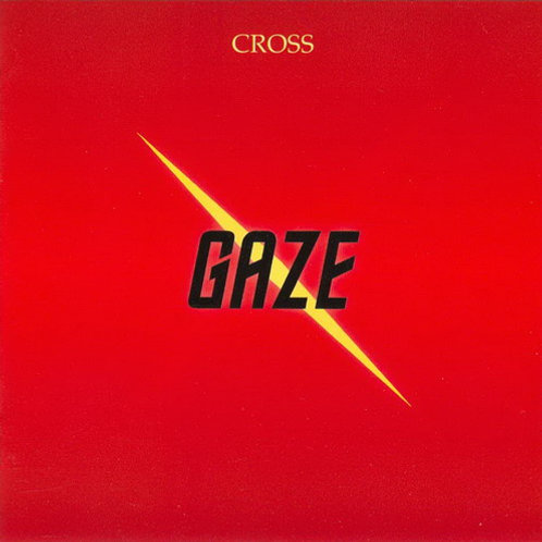 CROSS - Gaze (1996) 2015 remastered edition
