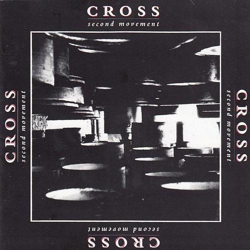 CROSS - Second Movement (1990)