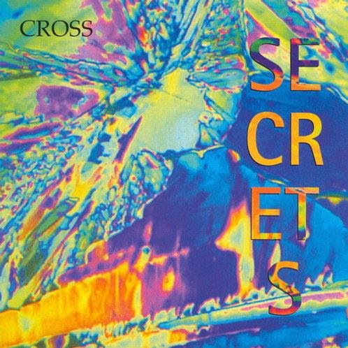 CROSS - Secrets (2000)