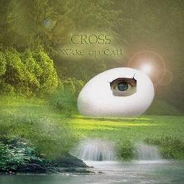 CROSS - Wake Up Call (2012)