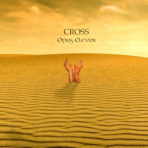 "Cross - ""Opus Eleven"""
