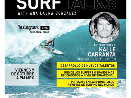 SURF TALKS: KALLE CARRANZA, EL TALENTOSO SURFISTA.