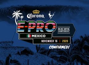 CORONA E-PRO MEXICO IS CONFIRMED!