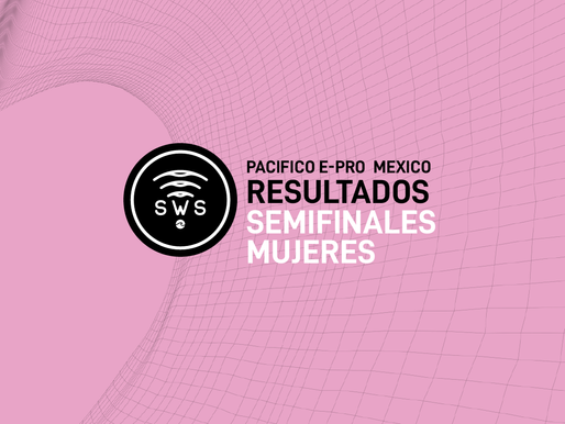 HERE ARE THE OFFICIAL RESULTS OF THE OPENING SEMIFINALS OF WOMEN'S PRO AT #PACIFICOEPROMEXICO