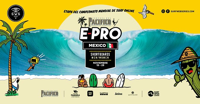 SURF OPEN LEAGUE PRESENTS PACIFICO E-PRO MÉXICO FIFTH STOP OF THE ONLINE SURFING WORLD CHAMPIONSHIP