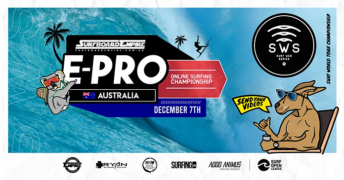 SURF WEB SERIES PRESENTS: THE SURFBOARD EMPIRE E-PRO AUSTRALIA DECEMBER 7-20