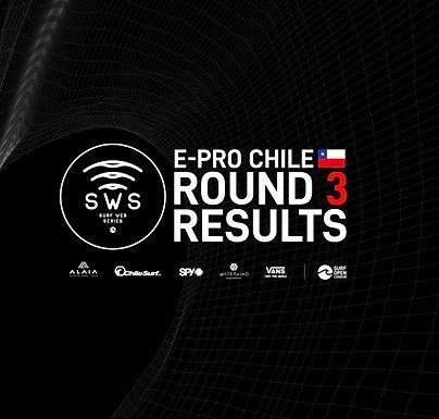 E-PRO CHILE ROUND 3 RESULTS!