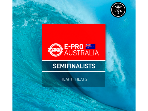 CONFIRMED THE HEAT DRAW FOR SEMIFINALS / ROUND 6 OF THE SURFBOARD EMPIRE #EPROAUSTRALIA