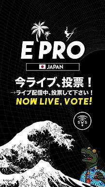 E-PRO JAPAN IS LIVE, VOTE NOW!
