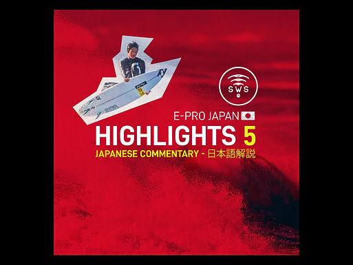 QUARTERFINAL HIGHLIGHTS E-PRO JAPAN