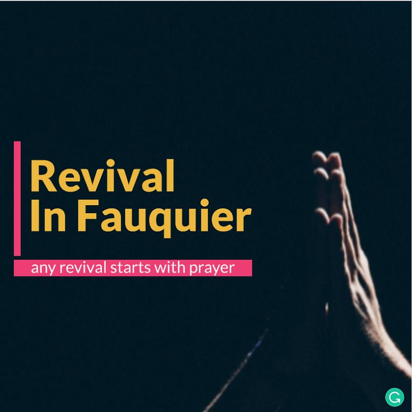 Revival In Fauquier Prayer Hour