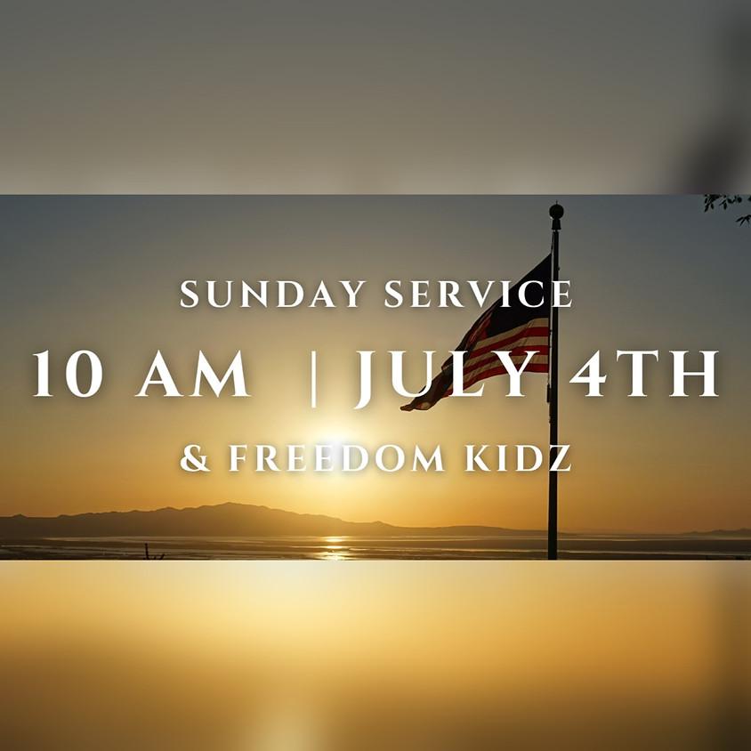 July 4th - Sunday Service and Freedom Kidz