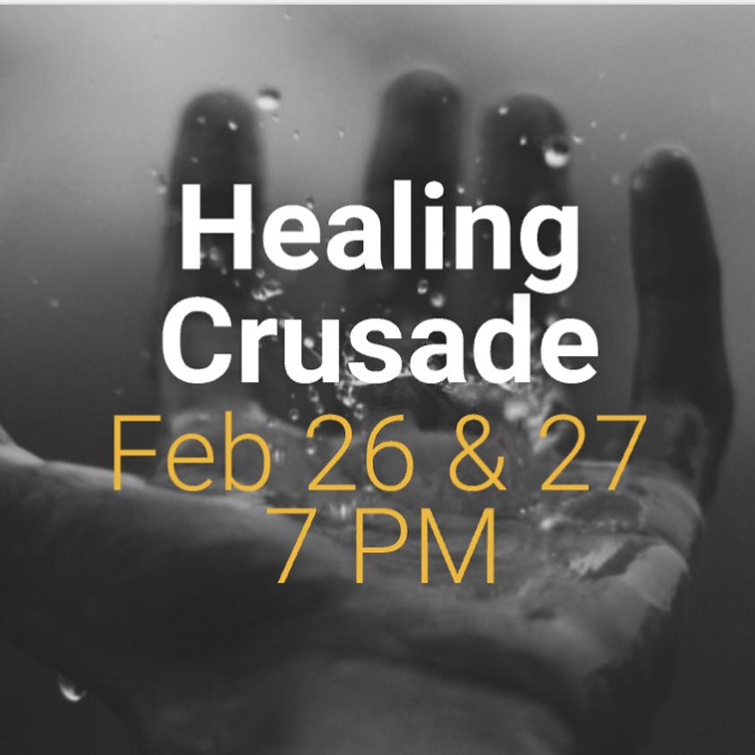 Healing Crusade Day 2