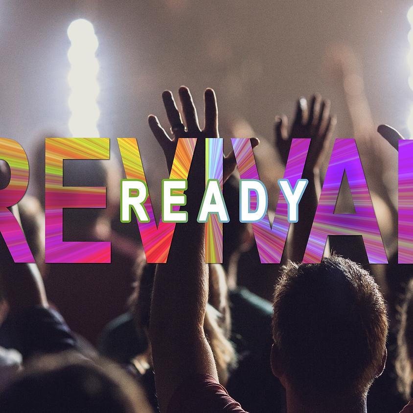 Revival Ready Day 2