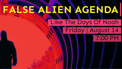 False Alien Agenda Aug 14.PNG