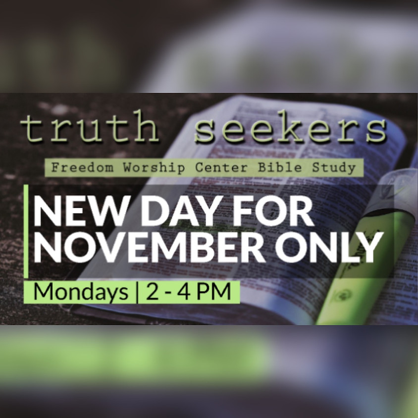 Truth Seekers   FWC Bible Study