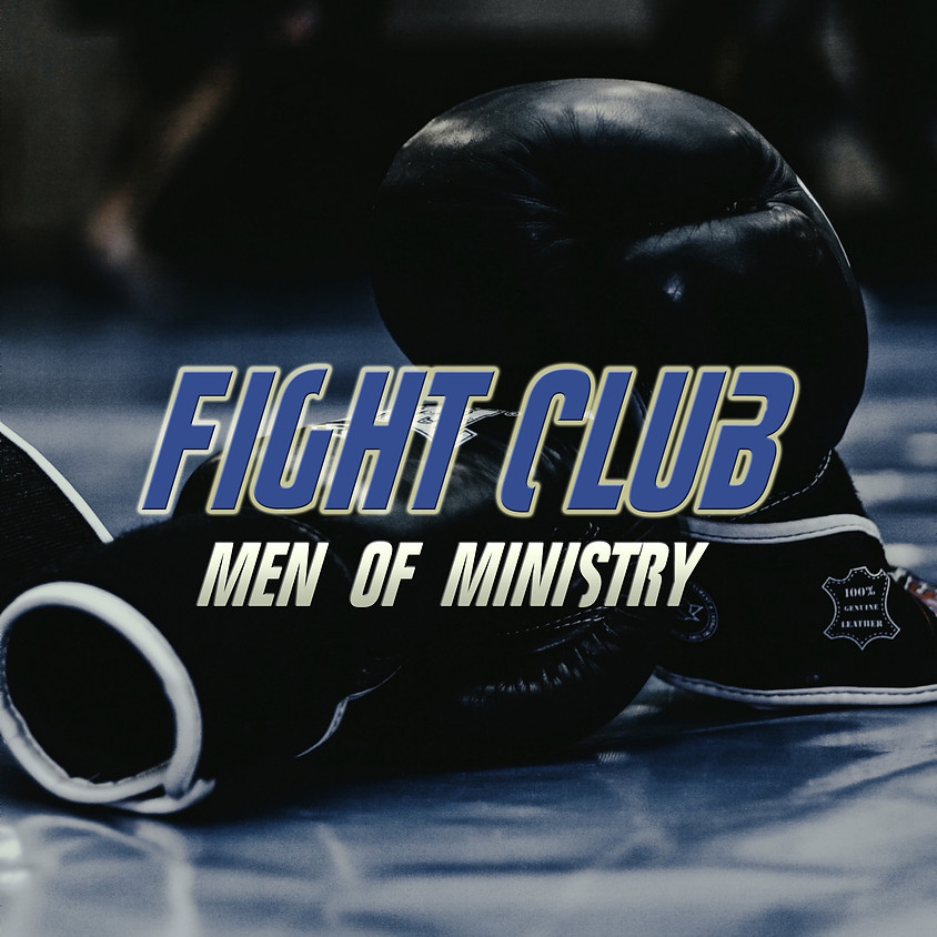 Fight Club Men of Ministry