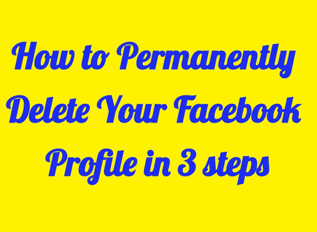 How to Permanently Delete Your Facebook Profile in 3 Steps.