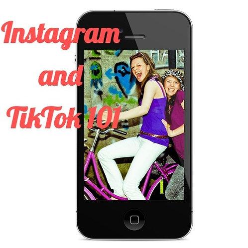 Instagram and TikTok 101
