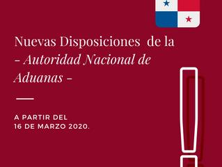 Nuevas Disposiciones de la Autoridad Nacional de Aduanas