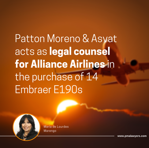 Patton Moreno & Asvat acts as legal counsel for Alliance Airlines in the purchase of 14 Embraer E190