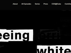 """Sign Up for the Next """"Seeing White"""" Podcast Discussion"""