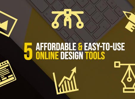 5 Affordable & Easy-to-Use Online Design Tools