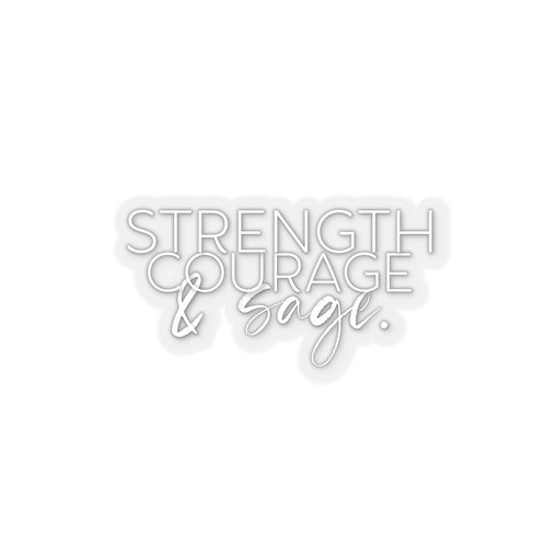 Strength, Courage & Sage | Kiss-Cut Stickers