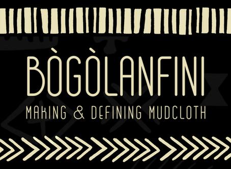 Bògòlanfini: Making & Defining Mudcloth