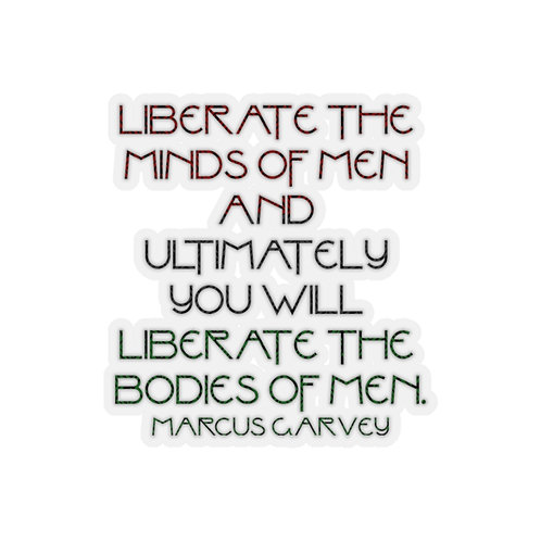 Marcus Garvey - Liberate the Minds | Kiss-Cut Stickers