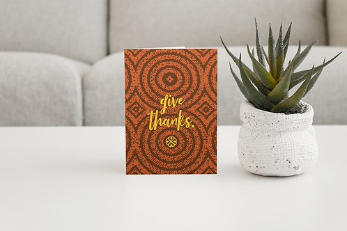 Give Thanks | Blank Greeting Card
